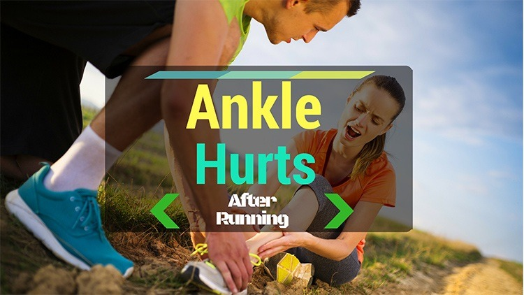 ankle hurts after running
