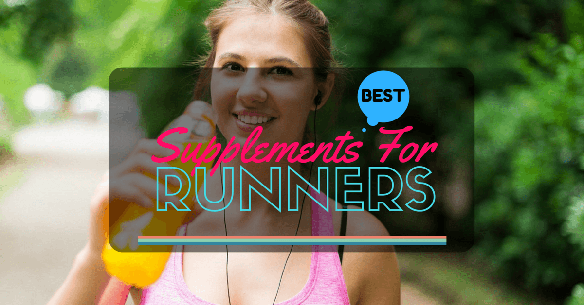 The Best Supplements For Runners To Boost Endurance And Strength