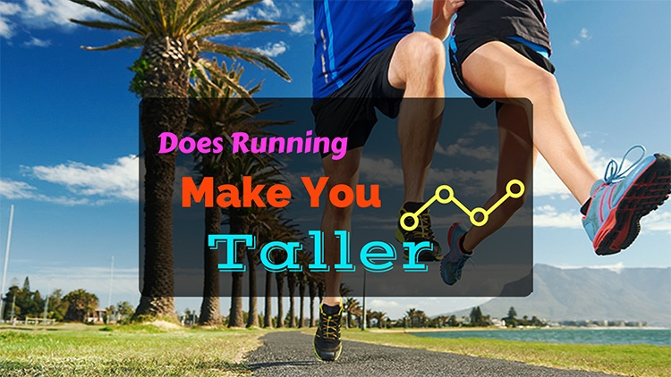 Does Running Make You Taller Quickly? This Benefit Will Leave You Speechless