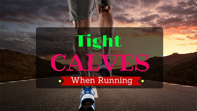 11 Quickest Ways To Relieve Tight Calves While Running – #9 Will Blow Your Mind