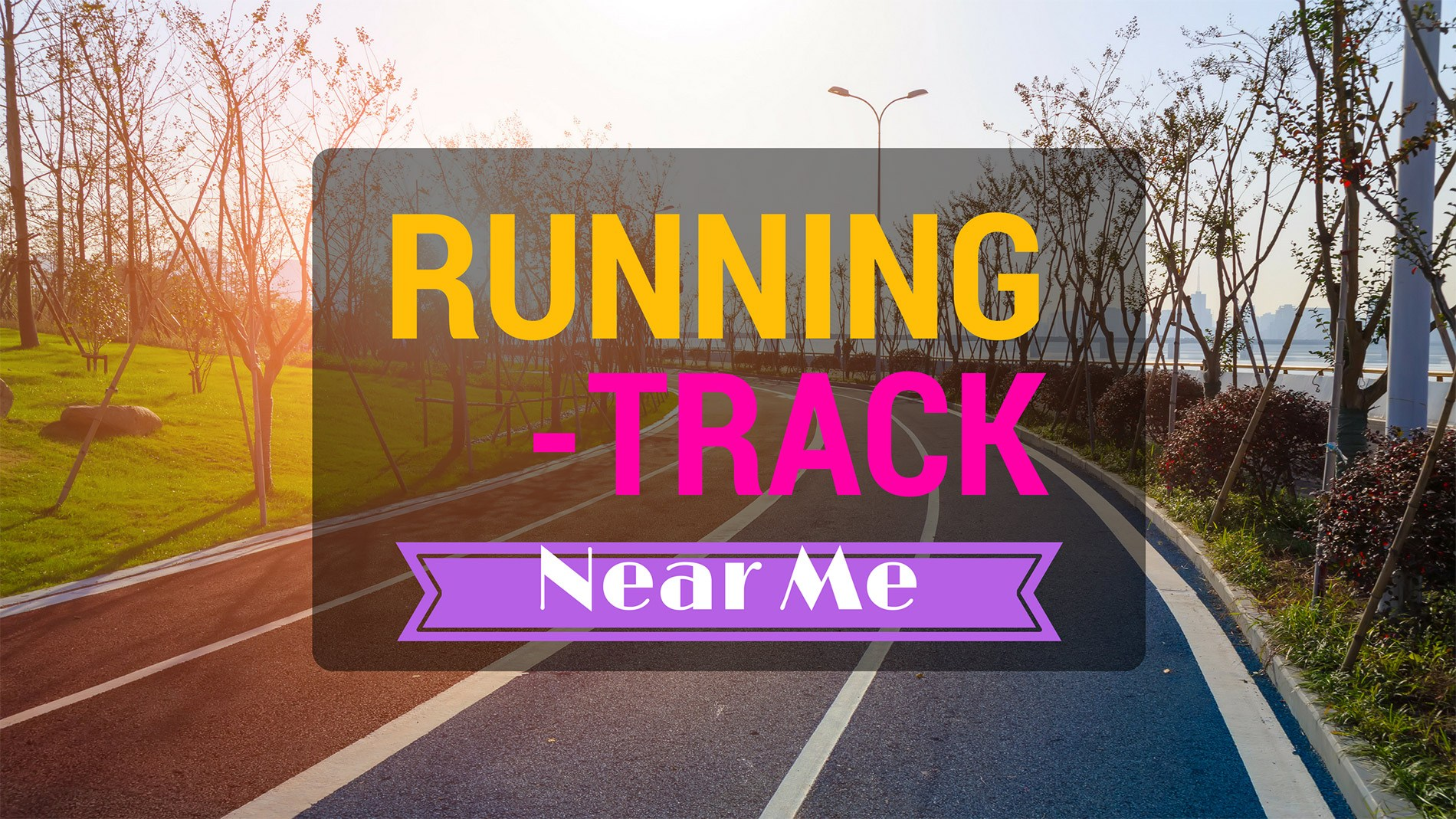 Run For Your Life! Finding The Best Running Track Near Me