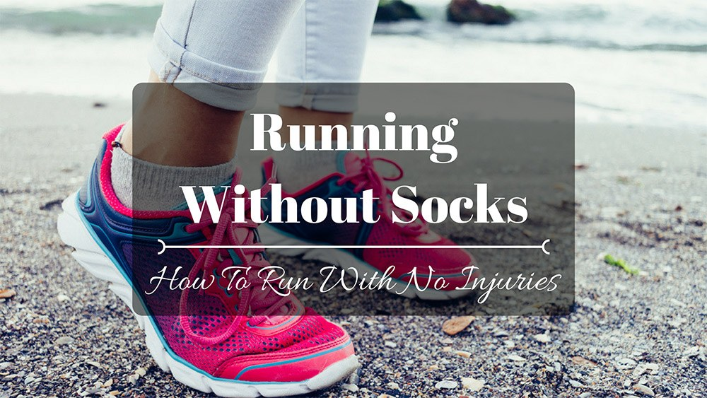 Running without socks