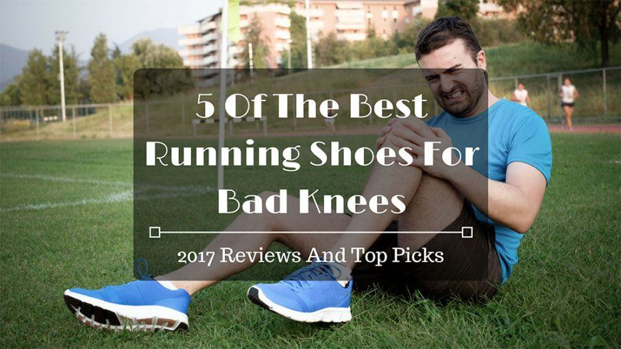 5 of the best running shoes for bad knees 2017 reviews