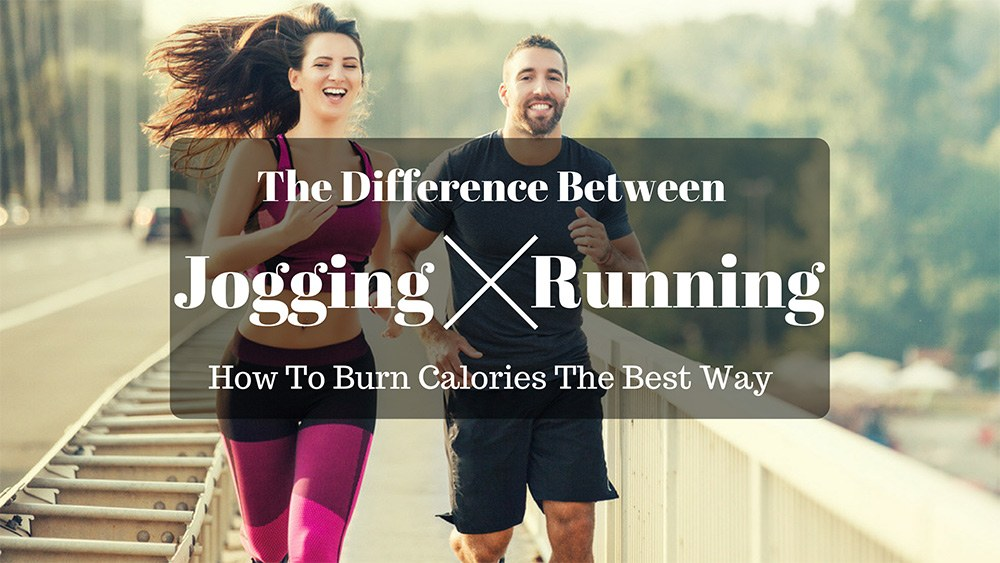 The Difference Between Jogging And Running: How To Burn Calories The Best Way